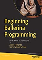 Beginning Ballerina Programming: From Novice to Professional Front Cover