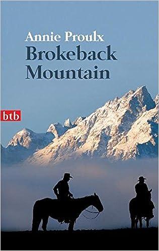 Annie Proulx: Brokeback Mountain; Homo-Werke alphabetisch nach Titeln