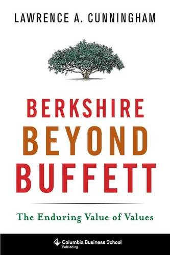 Berkshire Beyond Buffett: The Enduring Value of Values by Columbia University Press