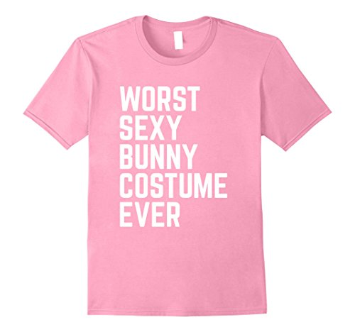 Quick Halloween Costumes Ideas (Mens Worst Sexy Bunny Costume Ever Funny Halloween Tshirt XL Pink)