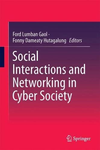 Social Interactions and Networking in Cyber Society by Springer