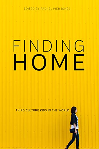 [R.E.A.D] Finding Home: Third Culture Kids in the World<br />P.D.F