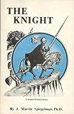 The Knight, J. Marvin Spiegelman, 0941404234