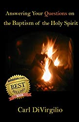 Answering Your Questions on the Baptism of the Holy Spirit