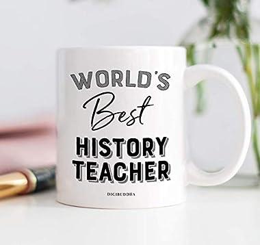 Amazon Com World S Best History Teacher Coffee Mug Gift Idea End School Year Student Thanks Teaching World Historical Events Historian Professor Christmas Birthday Present 11oz Ceramic Tea Cup Digibuddha Dm0398 Handmade