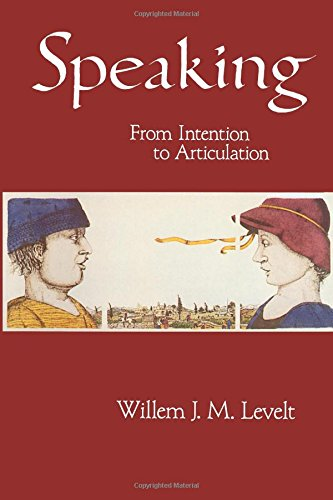 Speaking: From Intention to Articulation (ACL-MIT Series in Natural Language Processing)