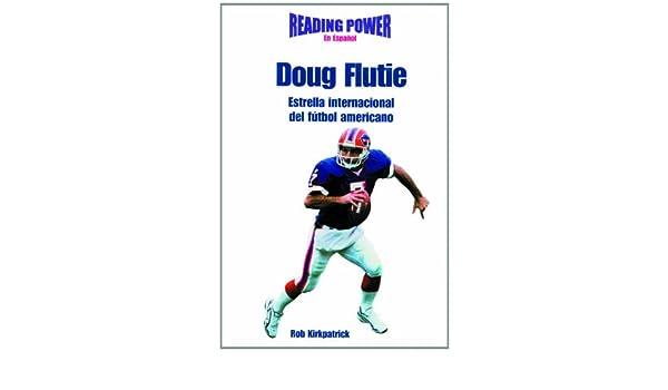 Doug Flutie, Estrella Internacional de Futbol Americano ...