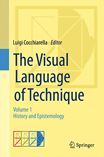 The Visual Language of Technique: Volume 1 - History and Epistemology by Springer