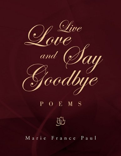 Read Online Live Love and Say Goodbye PDF