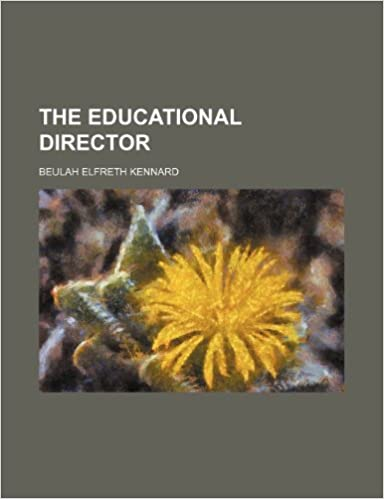 The Educational Director (Volume 6)