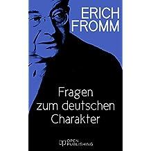 Fragen zum deutschen Charakter: On the Problems of German Characterology (German Edition)