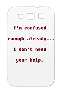 Funny Funny Miscellaneous Pink Im Confused Enough Trans Case For Sumsang Galaxy S3