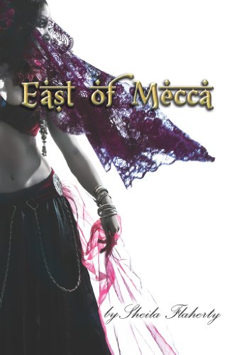 East of Mecca by [Flaherty, Sheila]