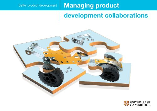 Managing Product Development Collaborations: Practical Support and Guidance for Improving Your Product Development Capability