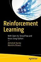 Reinforcement Learning: With Open AI, TensorFlow and Keras Using Python Front Cover