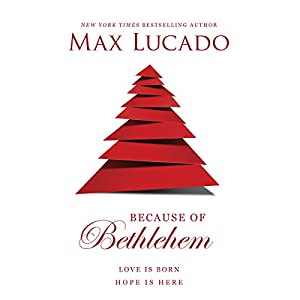 Because of Bethlehem Audiobook