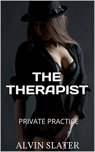 THE THERAPIST: PRIVATE PRACTICE