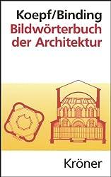 Bildwörterbuch der Architektur: Mit englischem, französischem, italienischem und spanischem Fachglossar
