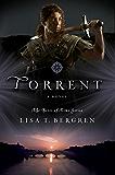Torrent: A Novel (River of Time Book 3)