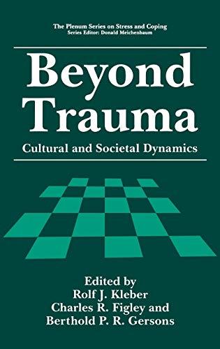 Beyond Trauma: Cultural and Societal Dynamics (Springer...