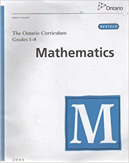 The Ontario Curriculum Grades 1-8 Mathematics: 9780779481217 ...