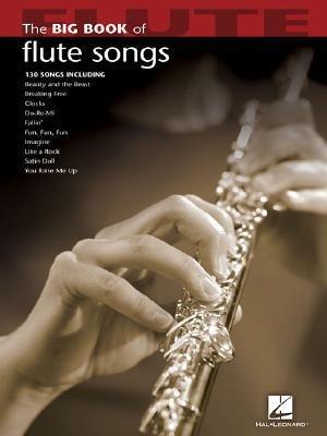 Download [(The Big Book of Flute Songs)] [Author: Hal Leonard Publishing Corporation] published on (September, 2007) pdf epub