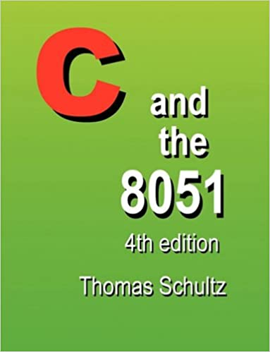 Amazon com: C and the 8051 (4th Edition) (9780978399504