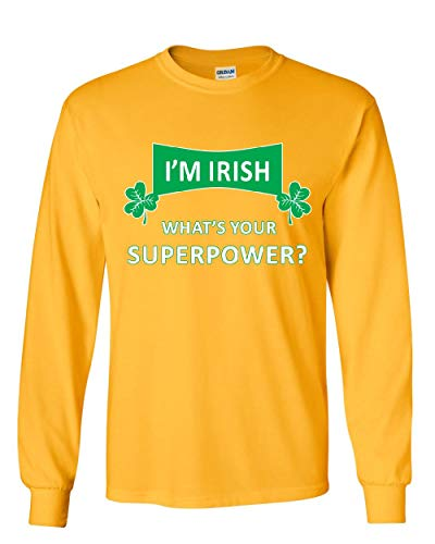 - I'm Irish What's Your Superpower? Long Sleeve T-Shirt Irish Shamrock Clover Tee Yellow 5XL