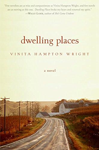 Dwelling Places: A Novel (Vinita Hampton Wright)