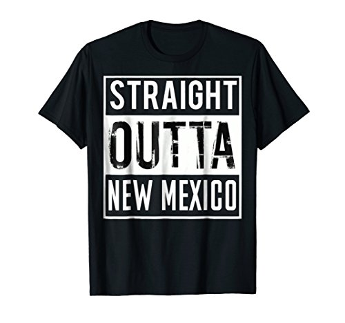 Straight Outta New Mexico Shirt New Mexico T-Shirt (Cap Sleeve T-shirt Womens Mexico)