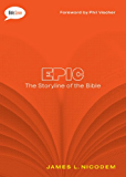 Epic: The Storyline of the Bible (Bible Savvy Series)