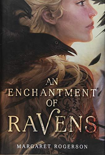 (An Enchantment of Ravens)