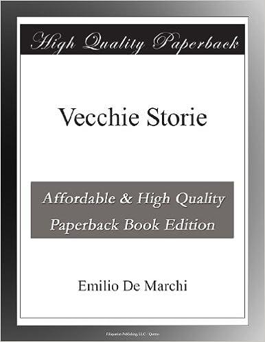 Emilio De Marchi - Vecchie storie (2010)