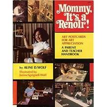 Mommy, It's a Renoir!