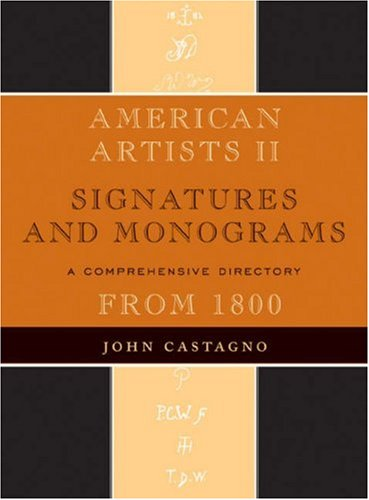 American Artists II: Signatures and Monograms (v. 2) PDF