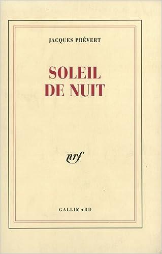 Soleil De Nuit Nrf Amazones Jacques Prévert Arnaud