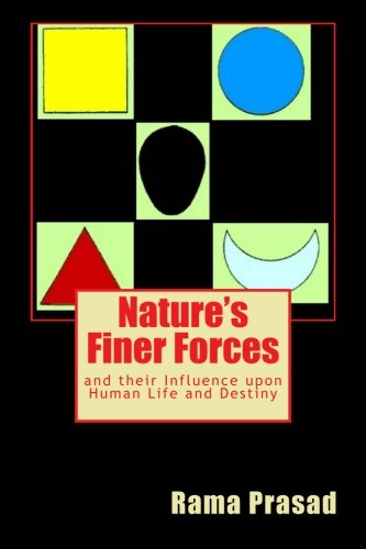 Download Nature's Finer Forces: and their Influence upon Human Life and Destiny pdf