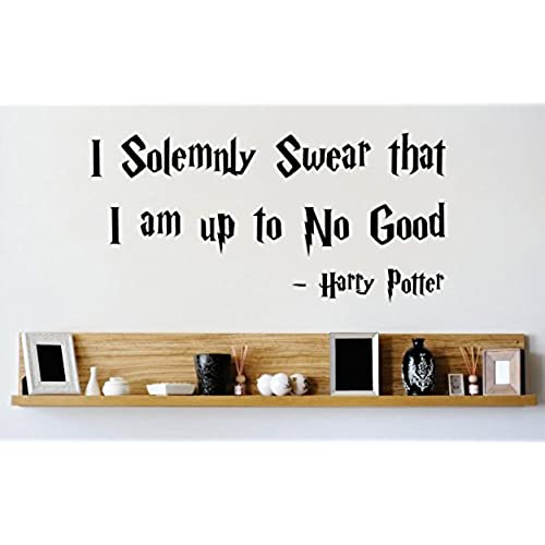 Vinyl Wall Decal Sticker I Solemnly Swear That Am Up To No Good Harry Potter Quote Bedroom Bathroom Living Room Picture Art Peel Stick Mural Size 10