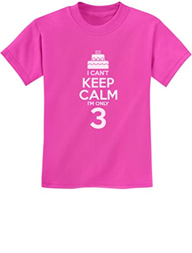 Gift for 3 Year Old Birthday Cake - I Can't Keep Calm I'm Only 3 Kids T-Shirt 3T Pink]()