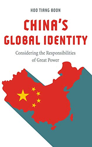 China's Global Identity: Considering the Responsibilities of Great Power
