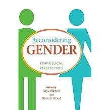 Reconsidering Gender: Evangelical Perspectives