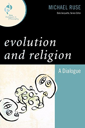 Evolution and Religion: A Dialogue (New Dialogues in...