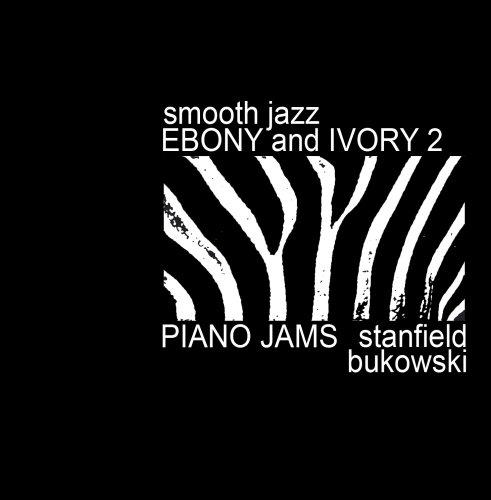 (Smooth Jazz Ebony & Ivory vol. 2)