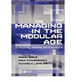 img - for Managing in the Modular Age: New Perspectives on Architectures, Networks and Organizations (Paperback) - Common book / textbook / text book