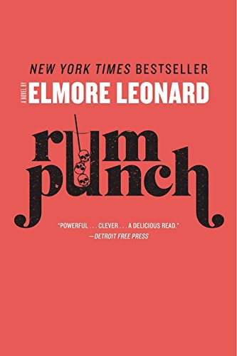 Rum Punch - Rum Punch: A Novel