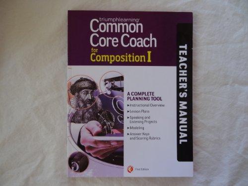 Common Core Coach for Composition I, Teacher's Manual