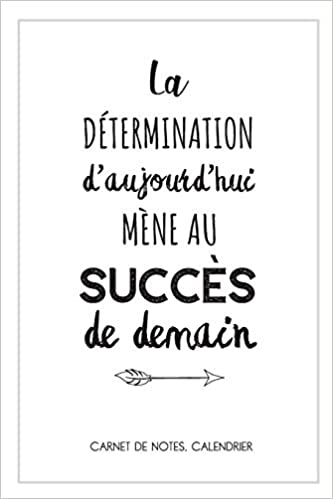 Citation De Motivation Carnet De Notes Et Calendrier Une