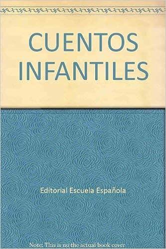 Cuentos infantiles: Amazon.es: Editorial Escuela Española: Libros