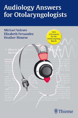Audiology Answers for Otolaryngologists (1st 2010) [Valente, Fernandez & Monroe]