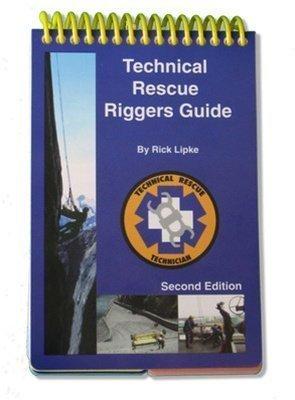 technical rescue riggers guide rick lipke 9780966577709 amazon rh amazon com technical rescue riggers guide by rick lipke conterra technical rescue riggers guide